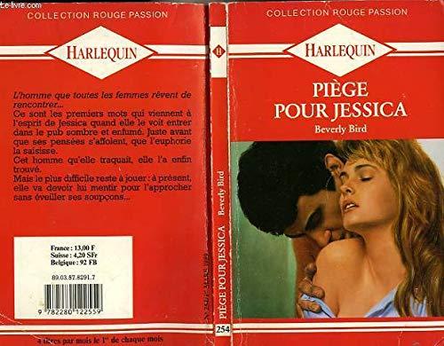 Piège pour Jessica (Collection Rouge passion)