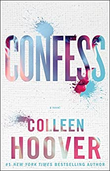 Confess: A Novel (English Edition) von [Hoover, Colleen]
