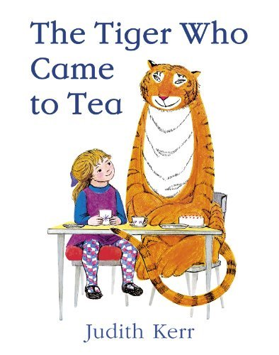The Tiger Who Came to Tea: Written by Judith Kerr, 2006 Edition, (New Ed) Publisher: HarperCollinsChildren'sBooks [Hardcover]