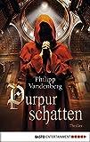 Purpurschatten - Philipp Vandenberg