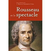Rousseau et le spectacle (litterature master t. 1)