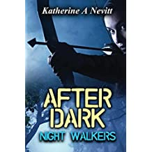After Dark: Night Walkers
