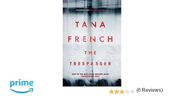 The Trespasser: Dublin Murder Squad: 6. Winner Of Crime Fiction