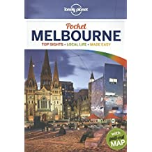 Pocket Guide Melbourne (Lonely Planet Pocket Guide Melbourne)