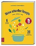 Meine schnellen Rezepte f�r jeden Tag: 6 frische Zutaten, 20 Minuten Zubereitung Bild
