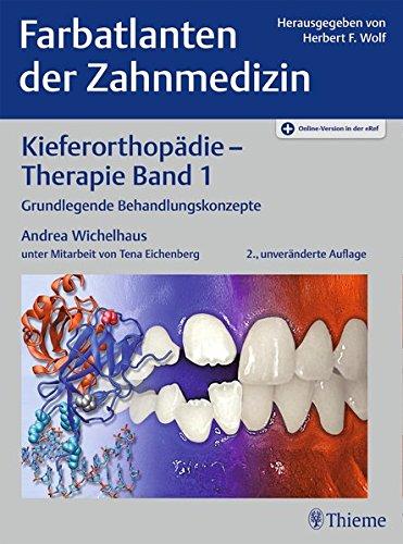 Kieferorthopädie - Therapie Band 1: Grundlegende Behandlungskonzepte