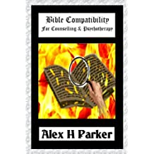 Bible Compatibility for Counselling and Psychotherapy (Larger Print Edition)