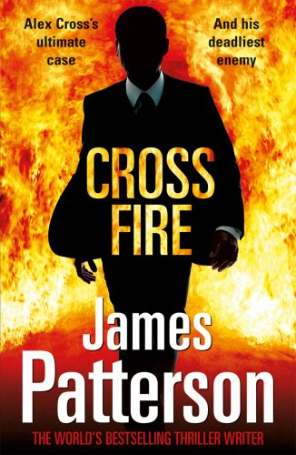 Cross Fire: (Alex Cross 17)