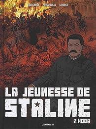 La jeunesse de Staline, tome 2 : Koba par Arnaud Delalande