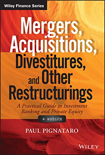 Mergers, Acquisitions, Divestitures, and Other Restructurings (Wiley Finance) (English Edition)