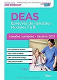 Diplôme d'Etat d'Aide-Soignant DEAS : Annales corrigées session 2015
