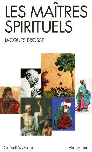 Les maîtres spirituels par Jacques Brosse