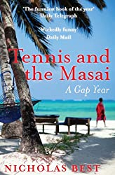 Tennis and the Masai (English Edition)