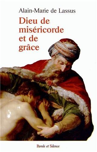 Dieu de miséricorde et de grâce : La révélation de la miséricorde divine dans l'Ecriture