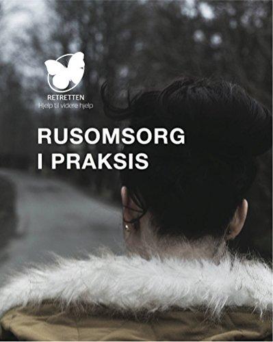 Retretten – Rusomsorg i praksis (Norwegian_bokmal Edition)