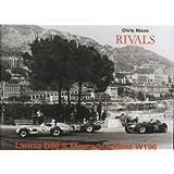 Rivals: Lancia D50 and Mercedes-Benz W196