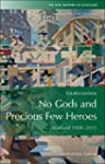 No Gods and Precious Few Heroes: Scot...