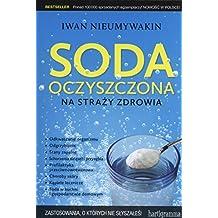 Soda oczyszczona na strazy zdrowia