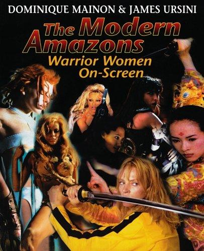 The Modern Amazons: Warrior Women on Screen