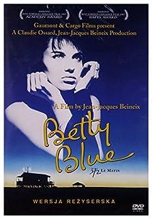Betty Blue - 37,2 Grad am Morgen [Director's Cut] (deutscher Ton)