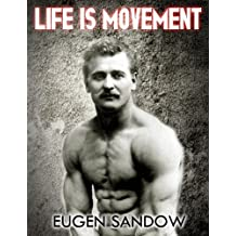 Life is Movement: The Physical Reconstruction and Regeneration of the  People  (A Diseaseless World)