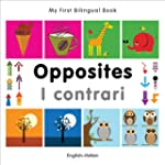 My First Bilingual Book - Opposites:...