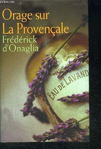 Orage sur La Provençale par D'ONAGLIA FREDERICK