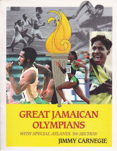 Great Jamaican Olympians: With Special Atlanta '96 Section