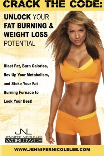 crack-the-code-unlock-your-fat-burning-and-weight-loss-potential-by-jennifer-nicole-lee-2013-07-11