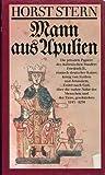 Mann aus Apulien Die privaten Papiere des italienischen Staufers Friedrich II., römisch-deutscher Kaiser, König von Sizilien etc. -