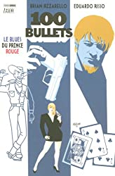 100 Bullets, Tome 5 : Le Blues du prince rouge