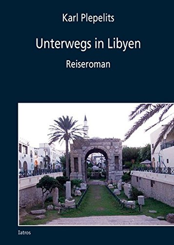 Unterwegs in Libyen
