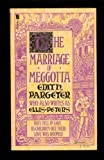 The Marriage of Meggotta - Edith Pargeter