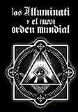 Image de Los Illuminati y el Nuevo Orden Mundial