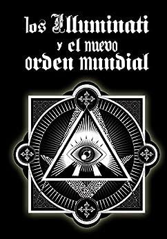 Los Illuminati y el Nuevo Orden Mundial de [EastMoon, Inhar]