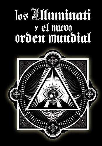 Los Illuminati y el Nuevo Orden Mundial por Inhar EastMoon