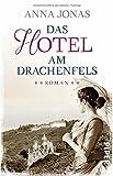 Hotel Hohenstein: Das Hotel am Drachenfels: Roman