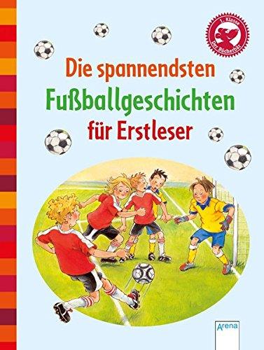 Die spannendsten Fußballgeschichten für Erstleser: Der Bücherbär