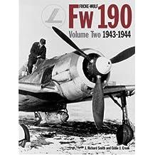 Focke Wulf FW190. Volume 2 1943-4