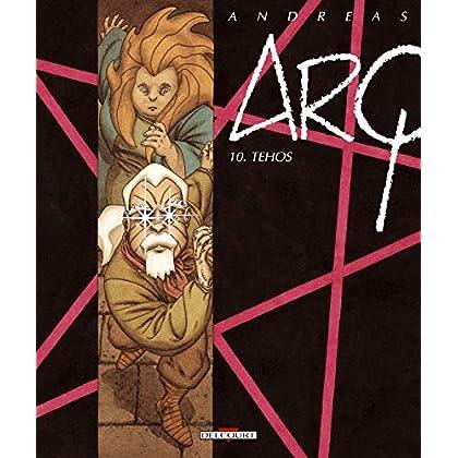 Arq, Tome 10 : Tehos
