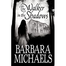 The Walker in the Shadows
