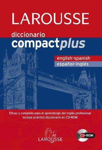 Diccionario Compact Plus English-Spanish/Español-Inglés (Larousse - Lengua Inglesa - Diccionarios Generales) por Aa.Vv.