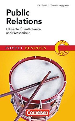 Public Relations: Effiziente Öffentlichkeits- und Pressearbeit (Cornelsen Scriptor – Pocket Business)