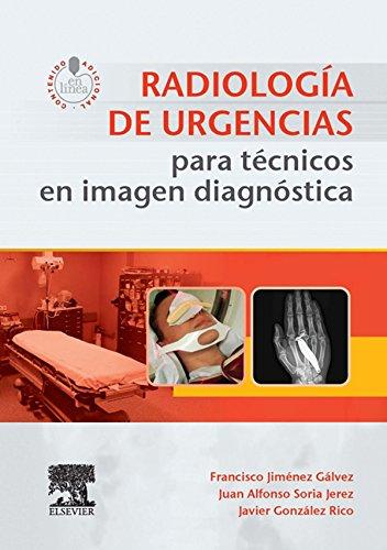 Radiología de urgencias para técnicos en imagen diagnóstica + acceso web por Francisco Jiménez Gálvez
