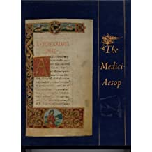 The Medici Aesop: From the Spencer Collection of the New York Public Library by Aesop (1989-10-02)