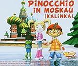 Pinocchio in Moskau