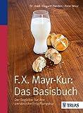 F.X.Mayr-Kur: Das Basisbuch (Amazon.de)
