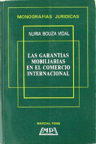 Las garantias mobiliarias en el comercio internacional
