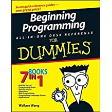 Beginning Programming All-In-One Desk Reference For Dummies by Wallace Wang (2008-06-03)