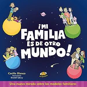 familia y otros: Mi familia es de otro mundo (Estoy creciendo)